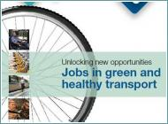 Jobs in green & healthy transport