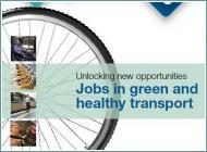 Jobs in green & healthy transport